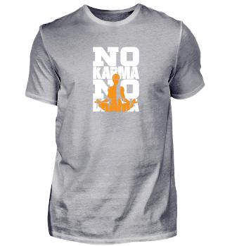 NO Karma NO Drama - Erfolgshirts