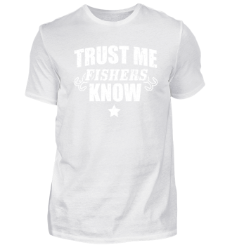 Funny Fishing Shirt Trust Me