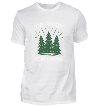 the forest is my home