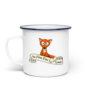 Oh For Fox Sake witzige Fuchs Tasse