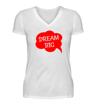 Dream Big Shirt Geschenk Motivation
