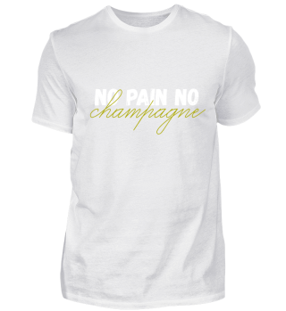 No Pain No Champagne - Party funny