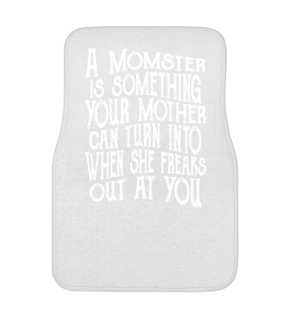 ♥ Saying - A Momster Is Your Mother 2