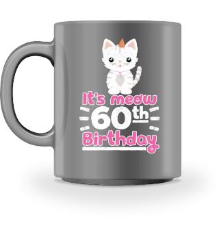 Lustiger Spruch Katze 60. Geburtstag