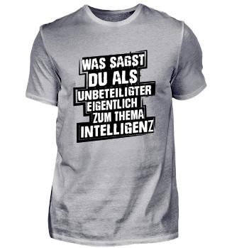 Was sagst du zum Thema Intelligenz?