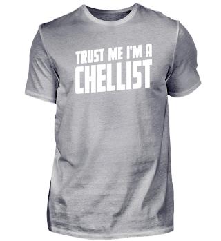 Trust Me, I Am A Chellist Tee Shirt For