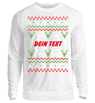 dein eigener Text Ugly Christmas Sweater