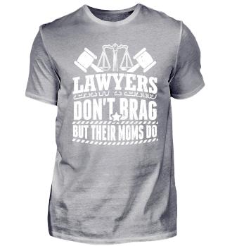 Lawyer Attorney Shirt Lawyers Don't Brag