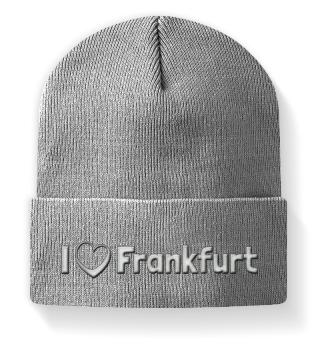 I love Frankfurt - Mütze mit Stickerei