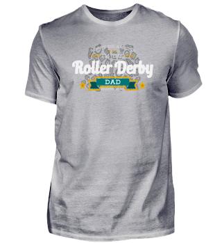Roller Derby Dad Vater Shirt Geschenk Idee