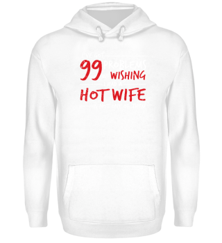 Husband Shirt-99 Problems