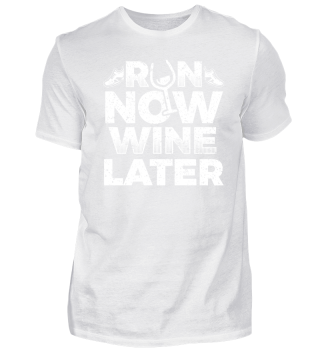 Running Runner Shirt Run Now Wine later