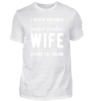 I NEVER DREAMED A PERFEKT A PERFECT WIFE