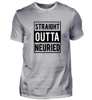 Straight Outta Neuried T-Shirt Geschenk