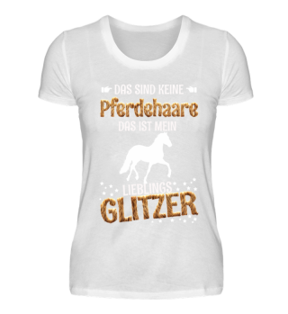 Pferdehaare - Lieblings Glitzer