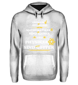 Physiker sind Götter