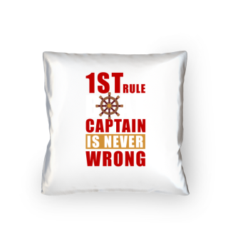 Rule Boat Captain Is Never Wrong Gift
