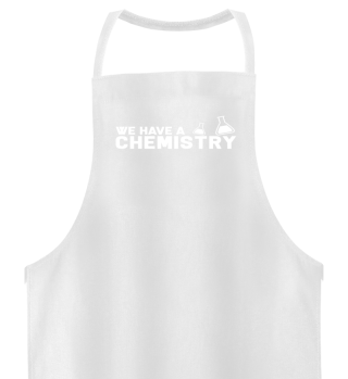 We Have A Chemistry