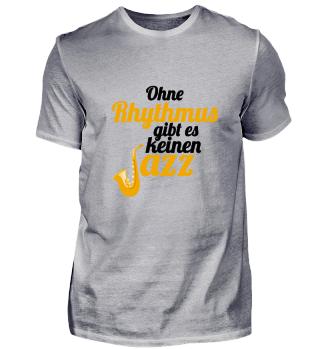 Ohne Rhythmus gibt es keinen Jazz