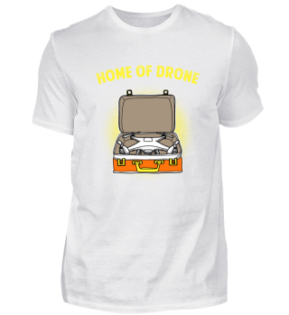 Home of Drone Drohne Geschenk