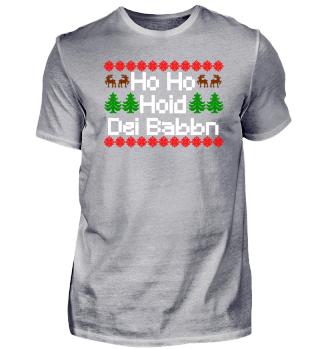 Hoid dei babbn Weihnachten Bayern