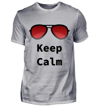 Keep Calm mit Sonnenbrille