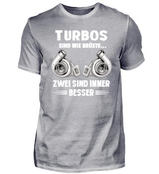 Turbos sind wie Brüste