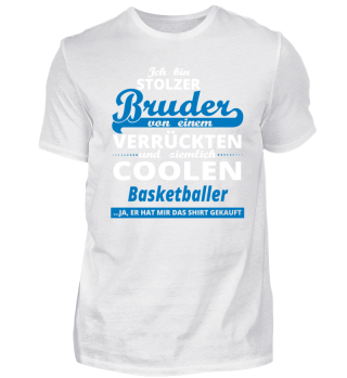 GESCHENK GEBURTSTAG STOLZER BRUDER VON Basketballer