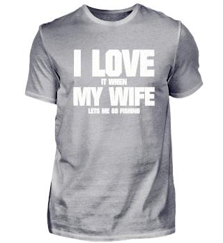 FUNNY LOVE MY WIFE & FISHING MENS TEE