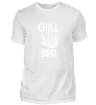 Chilliges Faultier Chill Bro