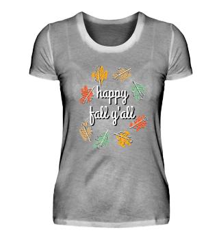 Happy Fall Y'All (Women)