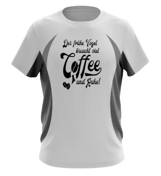 ★ Coffee · Der frühe Vogel braucht... ★ #8