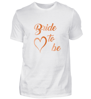 Bride to be,Heiraten, Braut, JGA T-Shirt