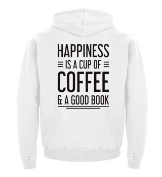Happiness is a Cup of Coffee & a Book