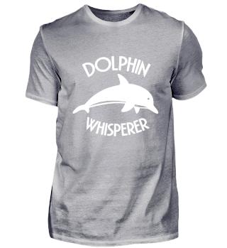 Dolphin Whisperer - Delphin Geschenkidee