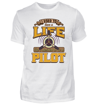 Used to have a life, decided to be Pilot