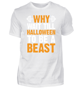 Why Wait Till Halloween To Be A Beast!!!