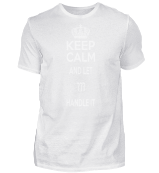 KEEP CALM AND LET ____ HANDLE IT