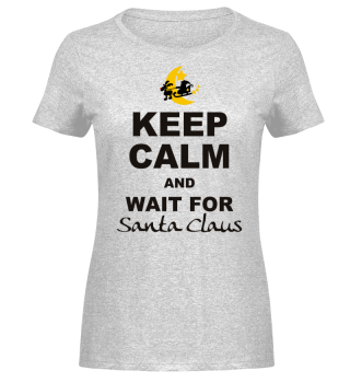 Keep Calm Wait For Santa Claus - black