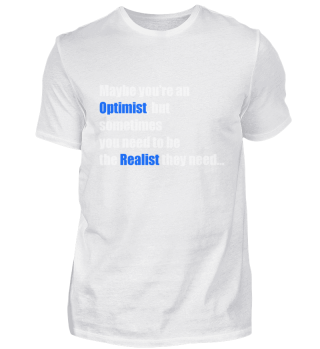 Maybe you're an Optimist TShirt
