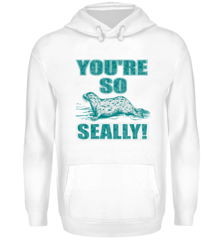 Seal - You're so seally - gift