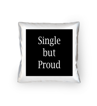 Single but Proud