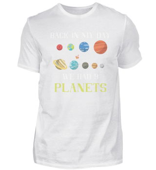 Back in my day we had 9 planets Gift tee