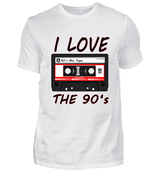 I Love The 90's 90er, 90s, dance, Musik, neunziger, Party, rap, Rock, techno, Trance, Schranz, Hip Hop, T-Shirt, Shirt