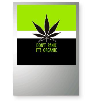 ★ Don't Panic It's Organic - Marijuana 2