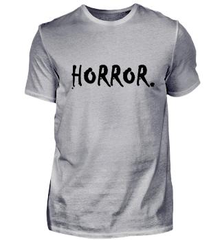 HORROR. Horror Design
