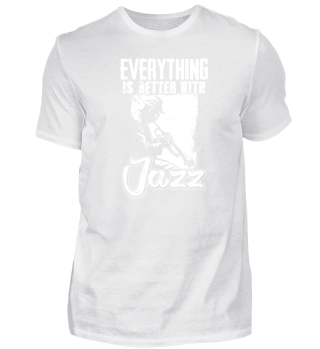 Everything is better with Jazz