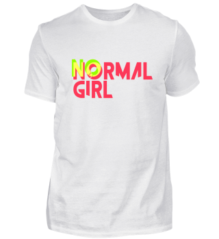 No normal girl