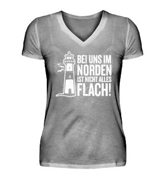 Im Norden ist nicht alles flach T-Shirt