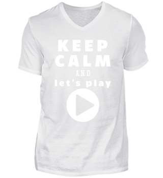 ★ KEEP CALM AND LET'S PLAY ★